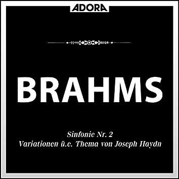 Brahms: Sinfonie No. 2, Op. 73 - Variationen über ein Thema von Joseph Haydn, Op. 56a
