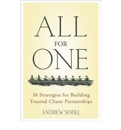 All for One: 10 Strategies for Building Trusted Client Partnerships (Hardback) - Common