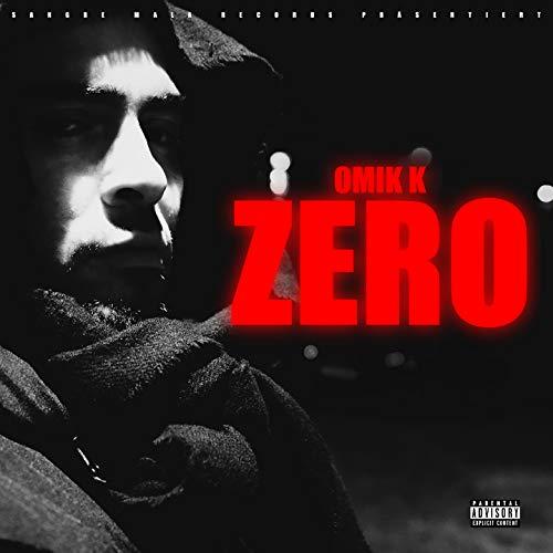 Zero [Explicit]