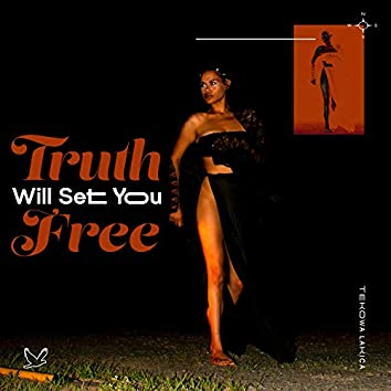 Truth Will Set You Free
