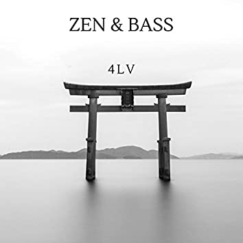 Zen & Bass