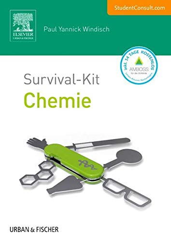 Survival-Kit Chemie: Mit StudentConsult-Zugang (Survival-Kit Set Biochemie, Biologie und Chemie)