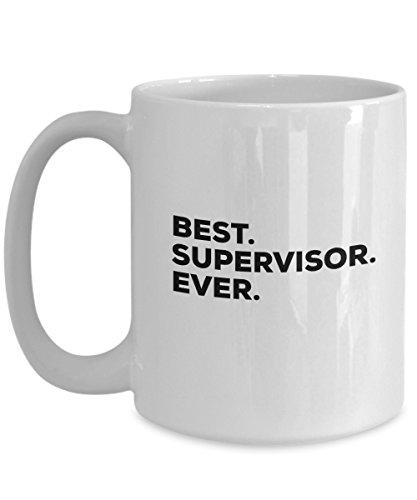 Caneca de café Best Supervisor Ever – Para homens e mulheres, enfermagem Psicologia Despachante de Contabilidade Social Work – Funny New Thank You Retirement Your Creati