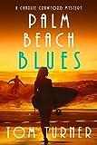 Palm Beach Blues (Charlie Crawford Palm Beach Mysteries Book