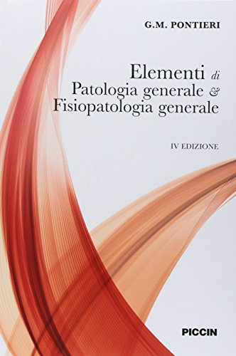 Elementi di patologia generale e fisiopatologia generale