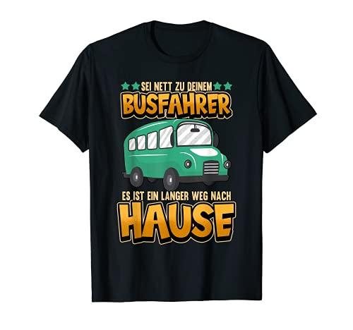 Bus Busfahrer Schule Person Nahverkehr Spruch Geschenk T-Shirt