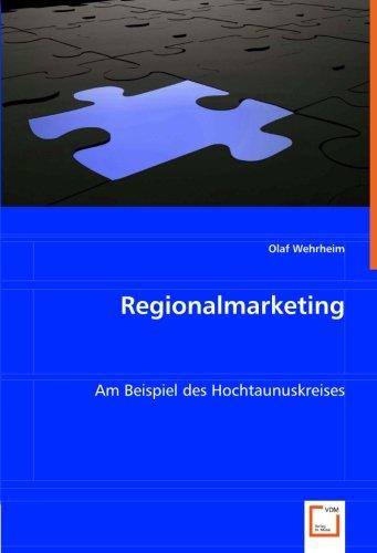 Regionalmarketing: Am Beispiel des Hochtaunuskreises