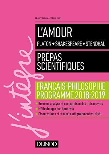 L'amour - Epreuve de français-philosophie Prépas scientifiques 2018-2019 (2018-2019)