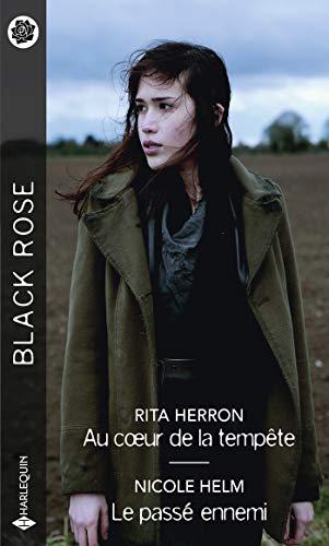 Au coeur de la tempête - Le passé ennemi (Black Rose)