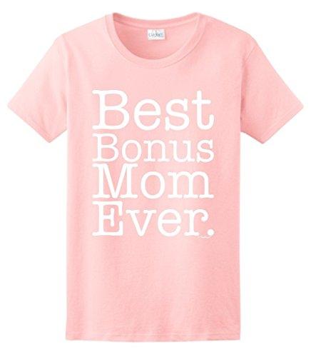 Step Mom Gift Mother's Day Best Bonus Mom Ever Ladies T-Shirt 2XL LtPnk Light Pink