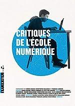 Critiques de l'école numérique de Cédric Biagini