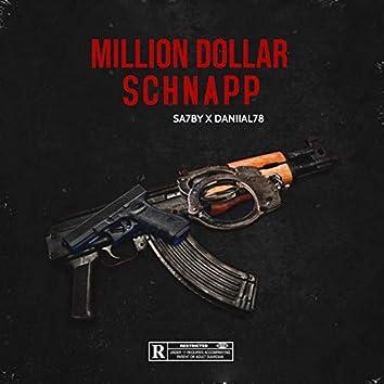 Million Dollar Schnapp