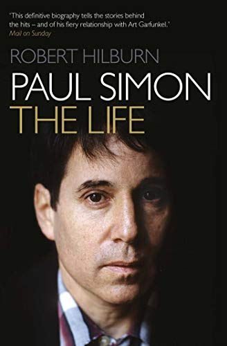 Paul Simon: The Life (English Edition)