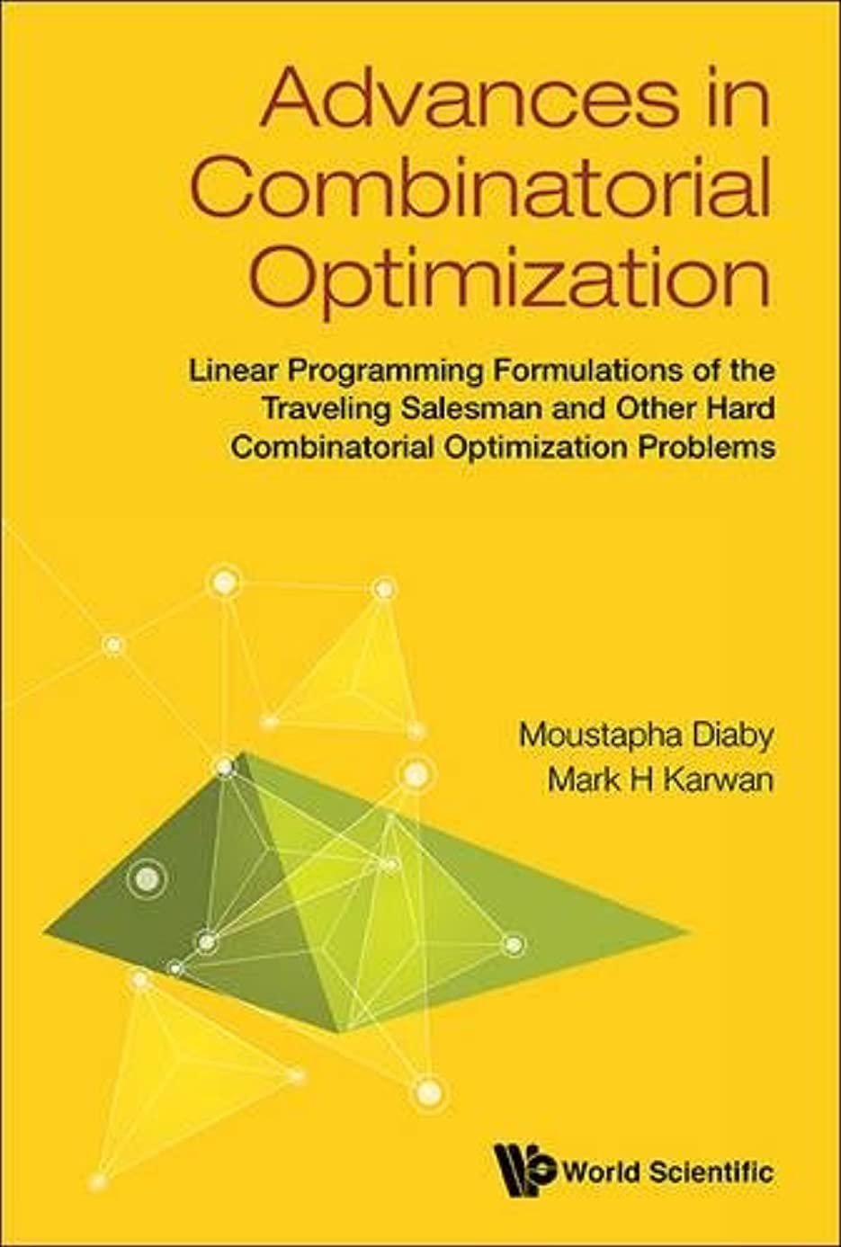 治療アレイ過ちAdvances in Combinatorial Optimization: Linear Programming Formulations of the Traveling Salesman and Other Hard Combinatorial Optimization Problems