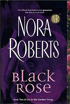 Hardcover Black Rose (In the Garden Trilogy, Book 2) Book