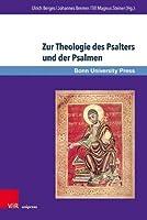 Zur Theologie des Psalters und der Psalmen: Beitrage in Memoriam Frank-Lothar Hossfeld (Bonner Biblische Beitrage)