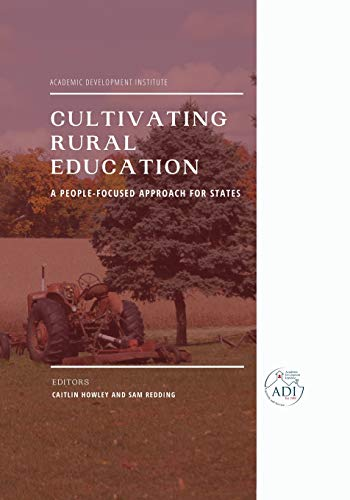 Compare Textbook Prices for Cultivating Rural Education: A People-Focused Approach for States  ISBN 9781648024689 by Howley, Caitlin,Redding, Sam