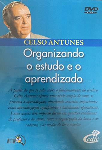Celso Antunes - Organizando O Estudo e O Aprendizado