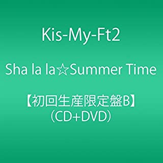 Kis-My-Ft2 - Sha La La Summer Time (Type B) (CD+DVD) [Japan LTD CD] AVCD-83695 by Kis-My-Ft2