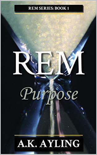 REM: Purpose (English Edition) ✅