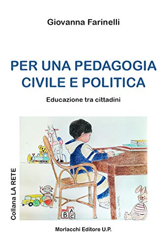 Per una pedagogia civile e politica. Educazione tra i cittadini