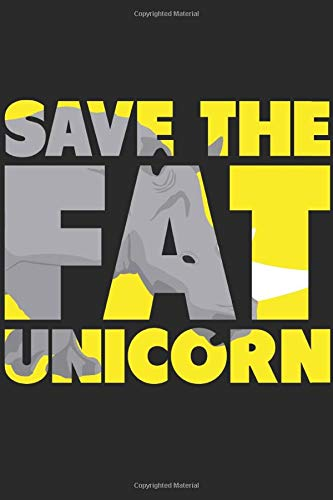 Rhinos Journal: Save the fat unicorn. An awesome gift to your parents, brothers, sisters and friends. ( Use as your Notebook, Diary, Scrapbook and etc )