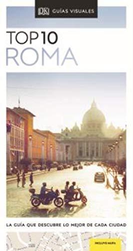 TOP 10 ROMA: La guía que descubre lo mejor de cada ciudad (Guías Top10)