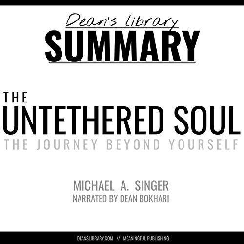 Summary: The Untethered Soul by Michael A. Singer audiobook cover art