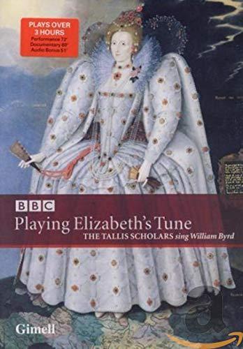 DVD- Playing Elizabeth`s Tune The Tallisscholars sing William Byrd
