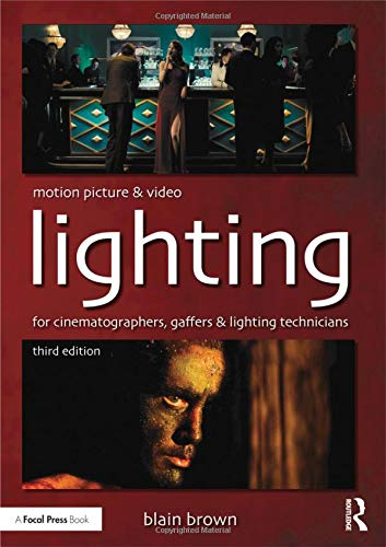 Compare Textbook Prices for Motion Picture and Video Lighting 3 Edition ISBN 9780415854139 by Brown, Blain