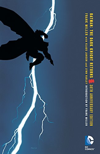 Batman. The Dark Knight Returns ( 30th Anniversary