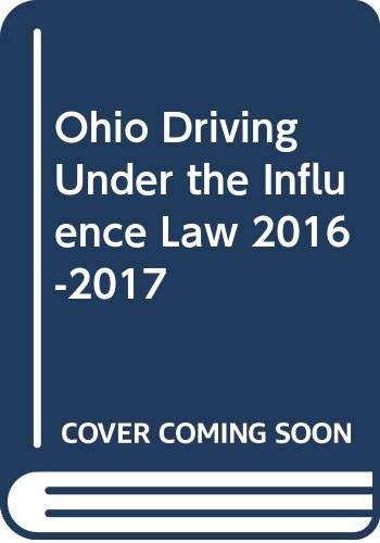 Ohio Driving Under the Influence Law 2016-2017