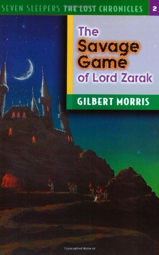 The Savage Games of Lord Zarak (The Lost Chronicles)