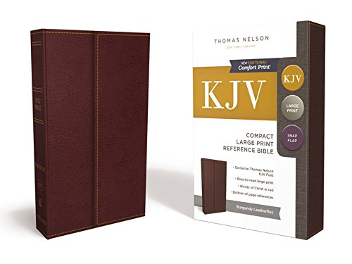 KJV, Reference Bible, Compact, Large Print, Snapflap Leather-Look, Burgundy, Red Letter Edition, Comfort Print: Holy Bible, King James Version