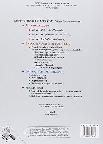 Civiltà d'arte. Ediz. arancio. Per le Scuole superiori. Con e-book. Con espansione online. Dalle origini all'arte gotica (Vol. 1)
