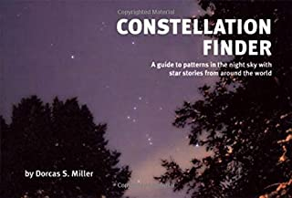 Constellation Finder: A Guide to Patterns in the Night Sky with Start Stories from Around the World