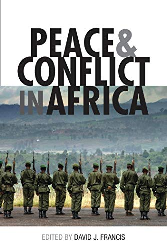 Francis, D: Peace and Conflict in Africa