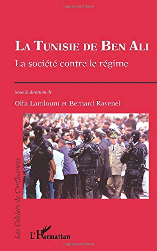 LA TUNISIE DE BEN ALI: La société contre le régime