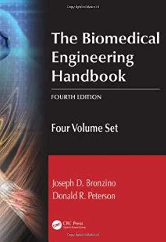 The Biomedical Engineering Handbook: Four Volume Set