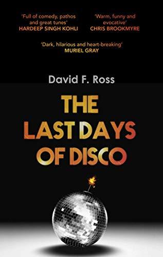 The Last Days of Disco (Disco Days Trilogy)