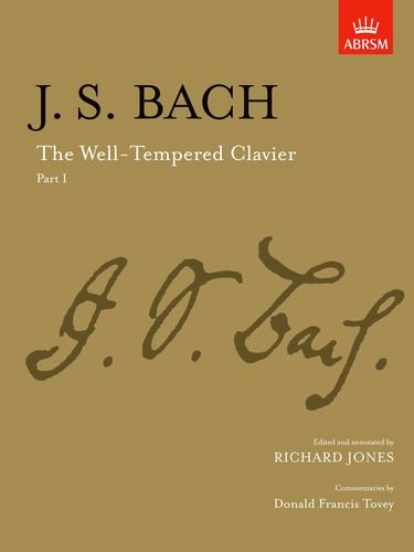 The Well-Tempered Clavier, Part I: [paper cover]: Pt. 1 (Signature Series (ABRSM))