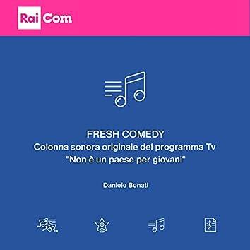 """Fresh comedy (Colonna sonora originale del programma tv """"Non è un paese per giovani"""")"""