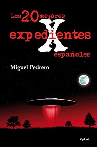 Los 20 mejores expedientes X españoles (Historia Oculta nº 8)