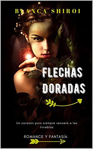 Flechas Doradas (saga completa) PDF EPUB Gratis descargar completo