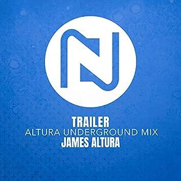 Trailer (Altura Underground Mix)