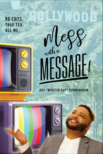 Compare Textbook Prices for Mess with a Message  ISBN 9781736696231 by Cunningham, Ray 'Misster Ray'
