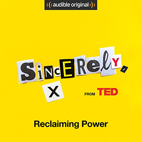 Ep. 5: Reclaiming Power (Sincerely, X) audiobook cover art