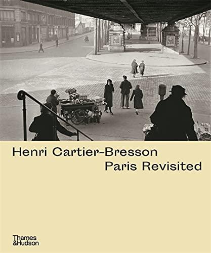 Image of Henri Cartier-Bresson: Paris Revisited