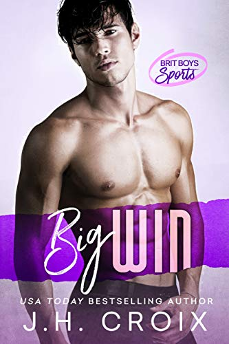 Big Win (Brit Boys Sports Romance Book 2) (English Edition)