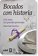Bocados con historia: A la mesa con grandes personajes
